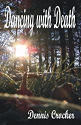 Dancing with Death: A Combination of Flash Fiction, Poetry, and Prose
