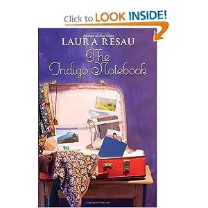 The Indigo Notebook Laura Resau