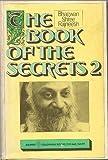 The Book of the Secrets Two (Book of the Secrets)