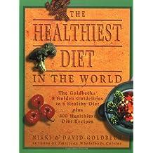 The Healthiest Diet in the World by Goldbeck, Nikki, Goldbeck, David (2000) Paperback