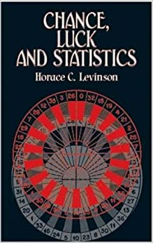 Book Chance, Luck, and Statistics (Dover Books on Mathematics)