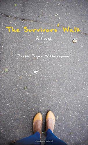 The Survivors' Walk: A Novel