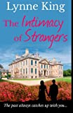 The Intimacy of Strangers, Lynne King, 1500598224