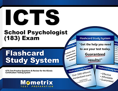 ICTS School Psychologist (183) Exam Flashcard Study System: ICTS Test Practice Questions & Review for the Illinois Certification Testing System (Cards)