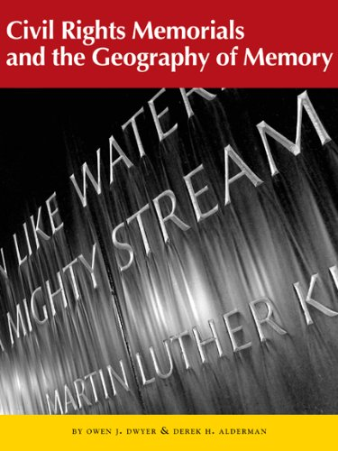 Civil Rights Memorials and the Geography of Memory (Center Books on the American South) (Center Books on the American South Ser.)