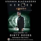 Dirty Deeds (Heroes Reborn 3) | Stephen Blackmoore