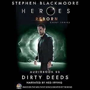 Dirty Deeds (Heroes Reborn 3) Audiobook