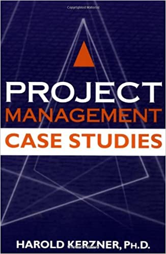 project management case studies harold kerzner Find great deals on ebay for project management harold kerzner shop with confidence.
