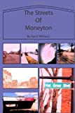 The Streets of Moneyton, David Williams, 149610983X