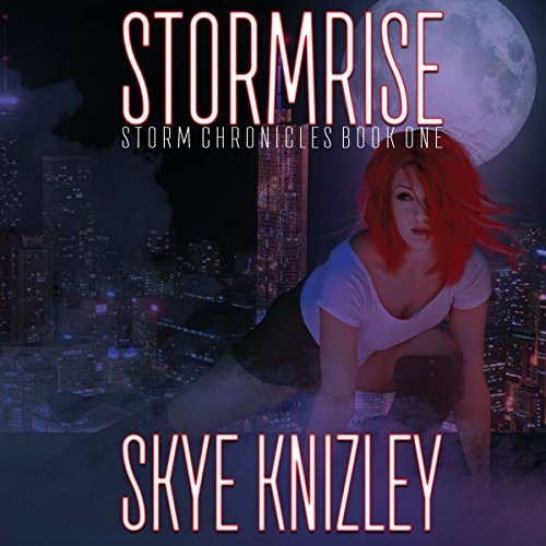 Stormrise: Storm Chronicles, Book 1