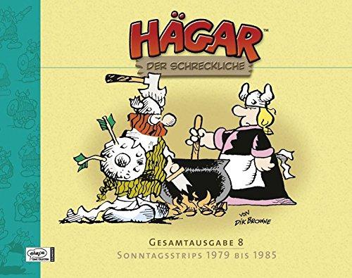 Hägar der Schreckliche Gesamtausgabe 08: Sonntagsstrips 1979 bis 1985 Gebundenes Buch – 9. November 2009 Dik Browne Michael Georg Bregel Egmont Comic Collection 3770432258