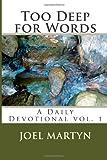 Too Deep for Words, Joel Martyn, 1482367041