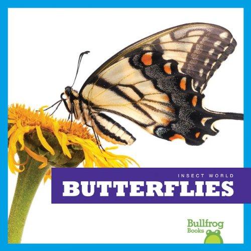 Butterflies (Bullfrog Books: Insect World) PDF