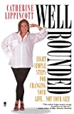 img - for Well Rounded by Catherine Lippincott (1998-04-01) book / textbook / text book