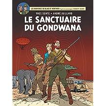 Blake et Mortimer 18 : Le sanctuaire du Gondwana
