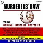 Murderers' Row: Original Baseball Mysteries, Volume 1 | Lawrence Block,Max Allan Collins,Michael Connelly,K. C. Constantine,Brendan DuBois,Elmore Leonard,John Lescroart