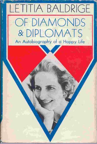 Of Diamonds & Diplomats by Letitia Baldrige