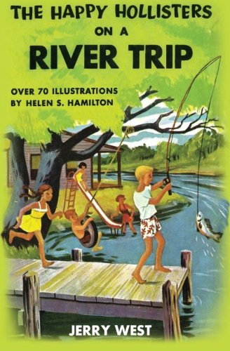 The Happy Hollisters on a River Trip, Vol. 2