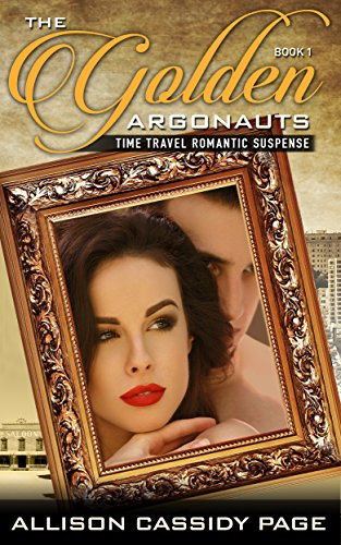 The Golden Argonauts: Time Travel Romantic Suspense