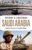 Saudi Arabia, Anthony H. Cordesman and Center for Strategic and International Studies Staff, 0313380767