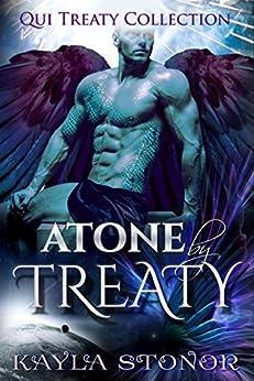 Atone By Treaty (Alien Shapeshifter Romance) (Qui Treaty Collection Book 8) by [Stonor, Kayla]