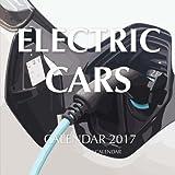 Electric Cars Calendar 2017: 16 Month Calendar