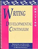 Writing : Developmental Continuum, Education Department of Western Australia Staff, 0435072498
