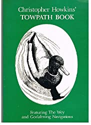 Towpath Book: Featuring the Wey and Godalming Navigations