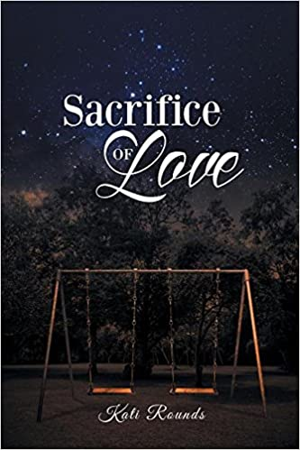 what is sacrifice in love