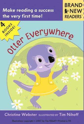 Otter Everywhere: Brand New Readers