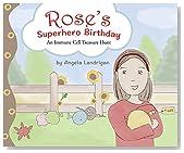 Rose's Superhero Birthday: An Immune Cell Treasure Hunt