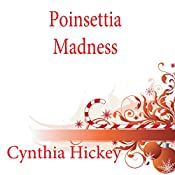 Poinsettia Madness: A Shady Acres Mystery, Book 4 | Cynthia Hickey
