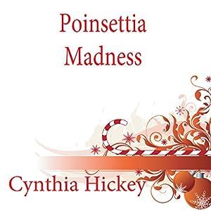 Poinsettia Madness Audiobook