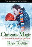 Christmas Magic, A Christmas Romance Collection: Two Touchstone Series Books
