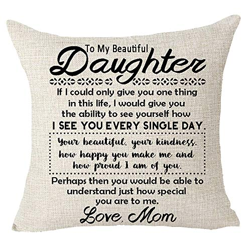 FELENIW Love Mom Blessing Gift to Daughter Your Beautiful Kindness Proud Special Cotton Linen Decorative Throw Pillow Cover Cushion Case 18x18 inches (Daughter Pillow)