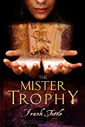 The Mister Trophy (The Markhat Files Book 1)
