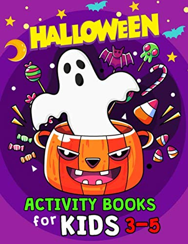 Coloring Pages For Halloween To Print (Halloween Activity Books for Kids 3-5: Books For Girls and Boys Learning Workbook Ages 2-4, 4-8 (Dot to Dot, Color by Number,)