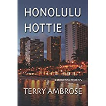 Honolulu Hottie: A McKenna Mystery (Trouble in Paradise Book 4)
