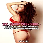 Sex: Group Poundings | Sally Sins