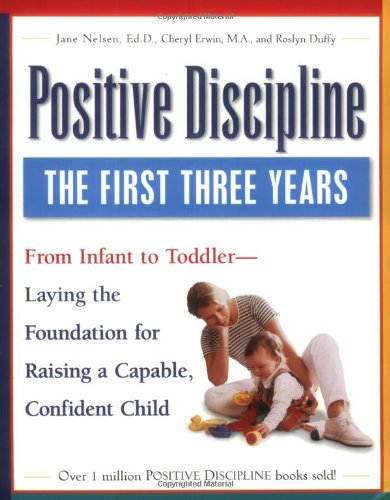 Positive Discipline Toddler Laying Foundation Confident