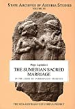 The Sumerian Sacred Marriage : In the Light of Comparative Evidence, Lapinkivi, Pirjo, 9514590589