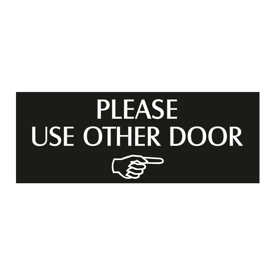 Please Use Other Door Toward the Right white Door Sign