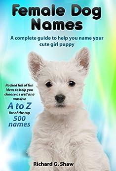 Female Dog Names A Com...