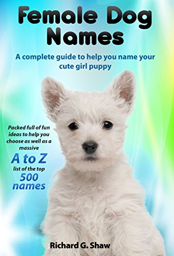 female dog names a complete guide to help you name your