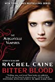 Bitter Blood, Rachel Caine, 0451238117
