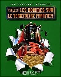 Les hommes sur le territoire français Cycle 3
