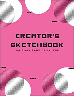 creators sketchbook blank drawing paper for drawing sketching doodling art extra large 200 pages arts and crafts volume 4