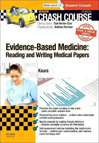Crash Course Evidence-Based Medicine: Reading and Writing Medical Papers Updated Print + eBook edition, 1e