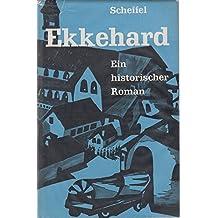 Ekkehard Ein historischer Roman