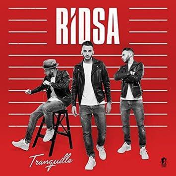 album ridsa tranquille gratuit